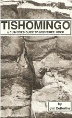 Cover shows example of rock climbing in North Mississippi.